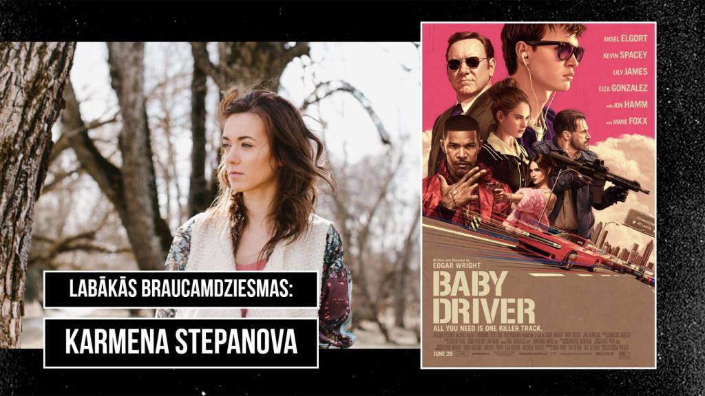 Baby Driver, Karmena Stepanova, Zaļknābis pie stūres