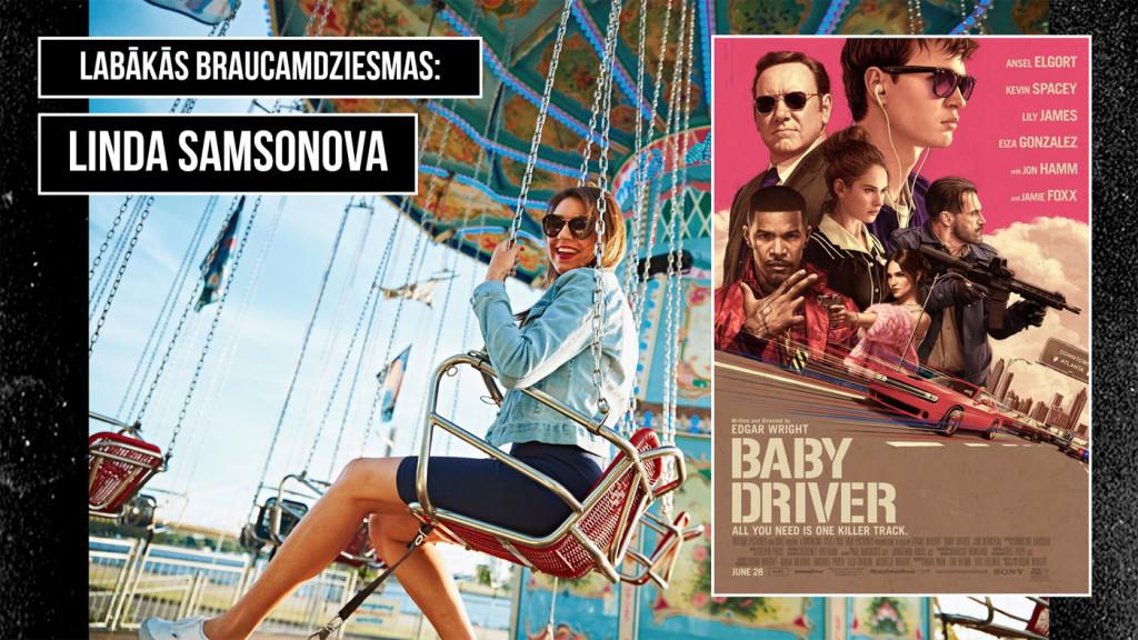 Baby Driver, Linda Samsonova, Zaļknābis pie stūres