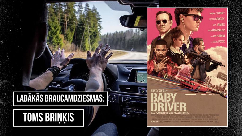 Baby Driver, Toms Briņķis, Zaļknābis pie stūres