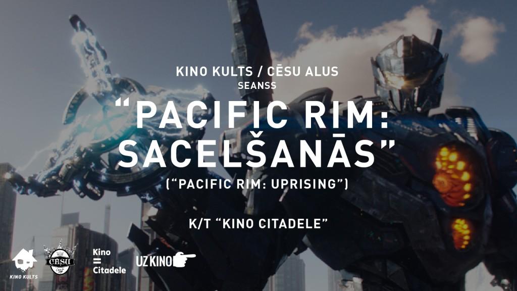 Pacific Rim: Uprising, Pacific Rim: Sacelšanās